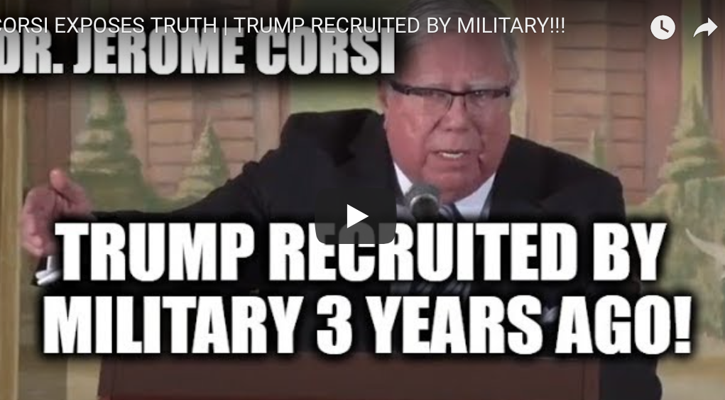 Ex-CIA Dr. Jerome Corsi: Trump wurde von den Militärs rekrutiert