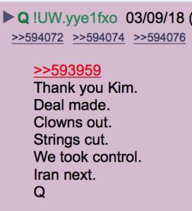 Q Anon: Vielen Dank Kim, die Fäden sind gekappt, die Clowns sind draußen, wir haben die Kontrolle