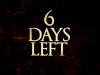 Nur noch 6 Tage
